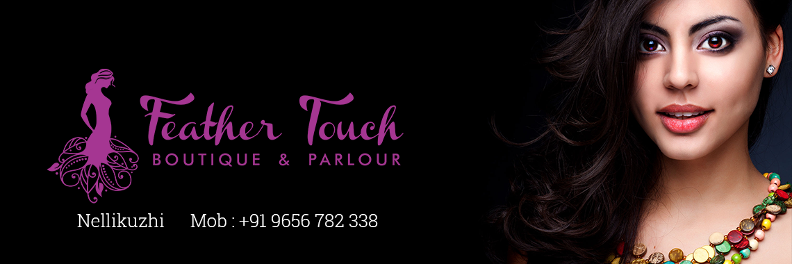 Feather Touch Boutique & Parlour Kothamangalam