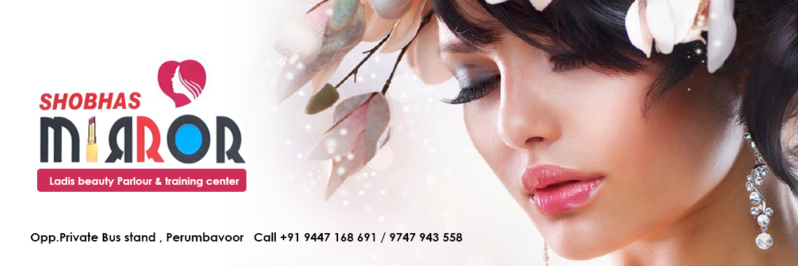 SHOBHAS MIRROR Ladies Beauty Parlour Perumbavoor