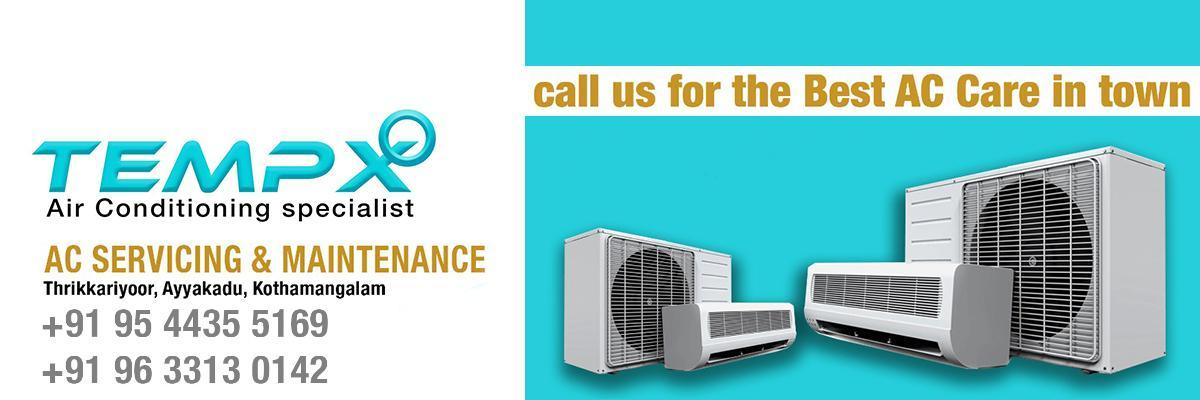 TEMPX  Air Conditioning Specialist Kothamangalam