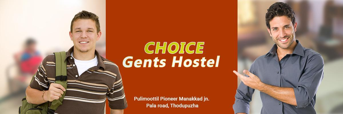 Choice Gents Hostel Thodupuzha