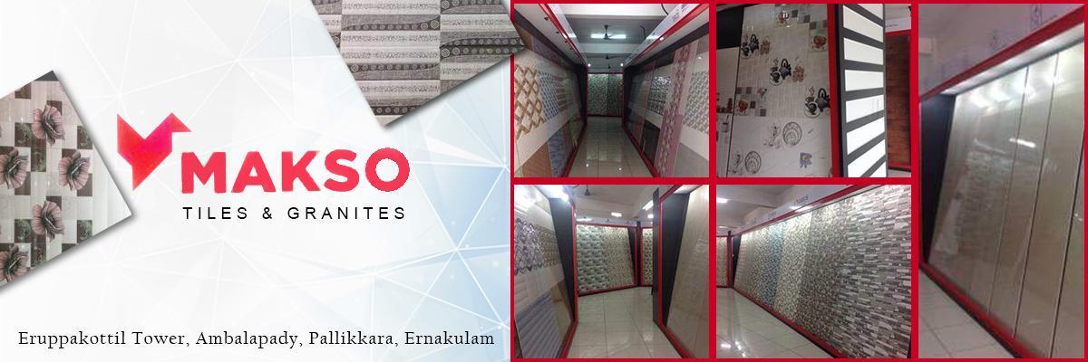 Makso Tiles & Granite Pallikkara