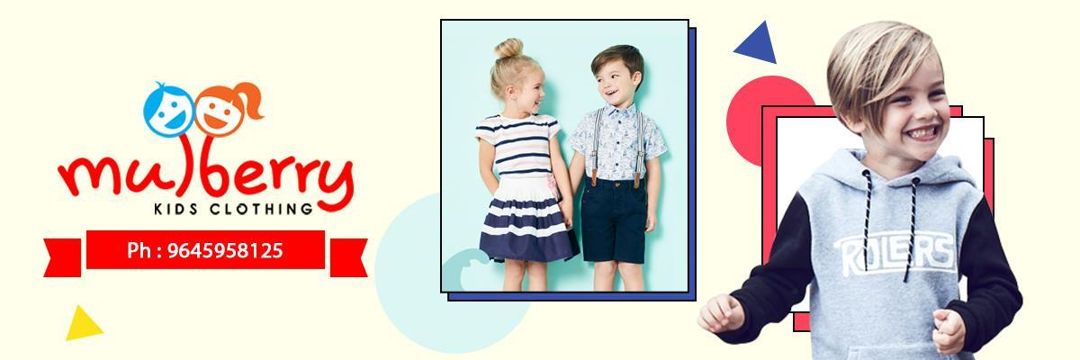 Mulbery Kids Clothing Kothamangalam