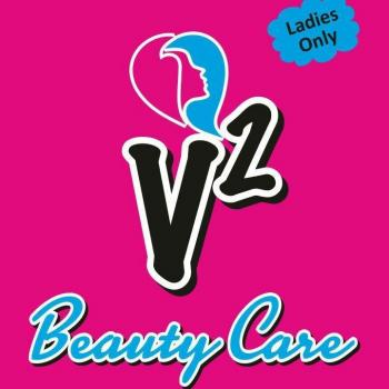 V2 Beauty Care Ladies only Parlour