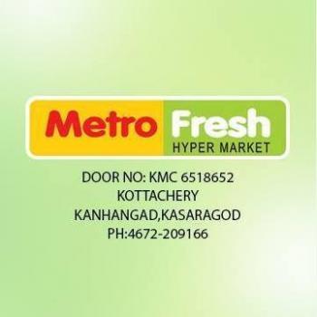 Metro Fresh Hypermarket in Kanhangad, Kasaragod