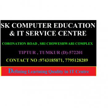 SK COMPUTER EDUCTION AND IT SERVICE CENTRE in Tiptur, Tumkur