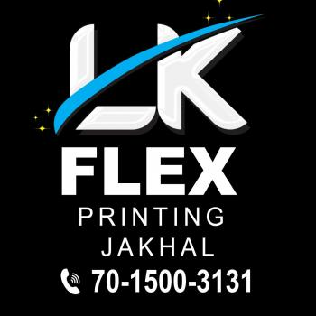 LK FLEX PRINTING JAKHAL in Jakhal Mandi, Fatehabad